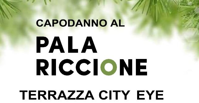 Capodanno al Palariccione: Terrazza City Eye