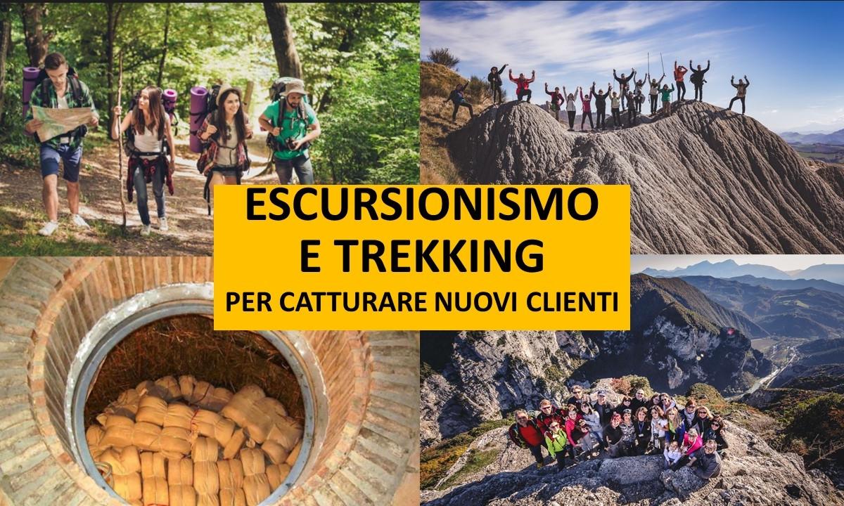 ESCURSIONISMO E TREKKING PER CATTURARE NUOVI CLIENTI