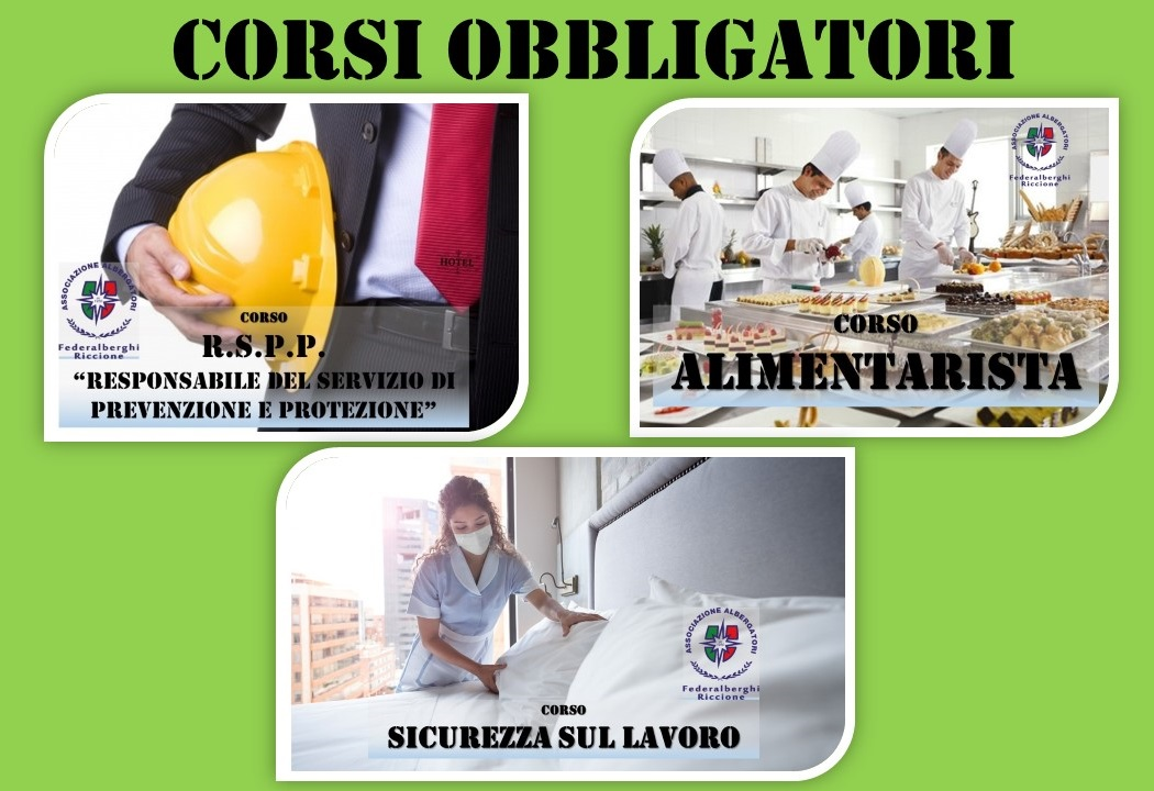 CORSI OBBLIGATORI (online): Alimentarista, Sicurezza sul Lavoro, R.S.P.P., Prevenzione Incendi e Primo Soccorso
