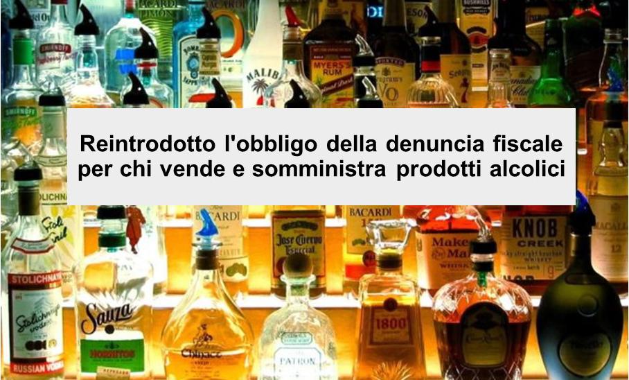 Protetto Vendita e somministrazione di prodotti alcolici – obbligo di denuncia fiscale – nota dell'Agenzia delle dogane