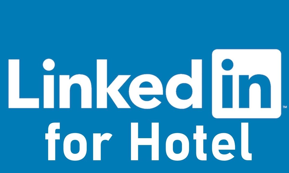 LINKEDIN PER GLI HOTEL BUSINESS (30 gennaio 2020)