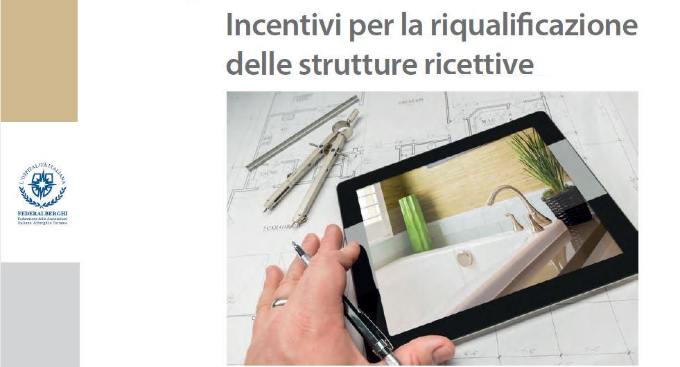Manuale sugli incentivi per la riqualificazione delle strutture ricettive – ottava edizione
