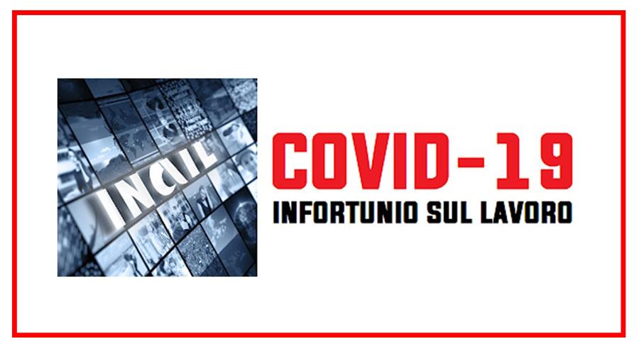Protetto Tutela infortunistica nei casi ACCERTATI di infezione da CORONAVIRUS in occasione di lavoro