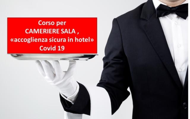 """corso per CAMERIERE SALA: """"Accoglienza sicura in Hotel"""" (covid19)"""