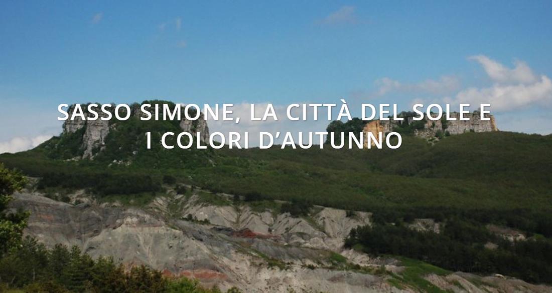 Escursione 20 ottobre 2020 – SASSO SIMONE, LA CITTÀ DEL SOLE E I COLORI D'AUTUNNO