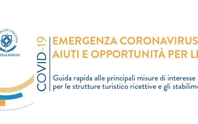 COVID19 – Aiuti e opportunità per le imprese – Guida rapida alle principali misure di interesse per le strutture turistico ricettive e gli stabilimenti termali