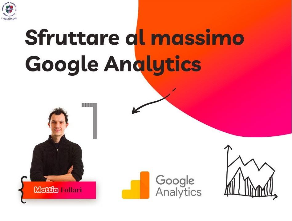 SFRUTTARE AL MASSIMO GOOGLE ANALYTICS – Corso di Data Driven Marketing per l'Hotel