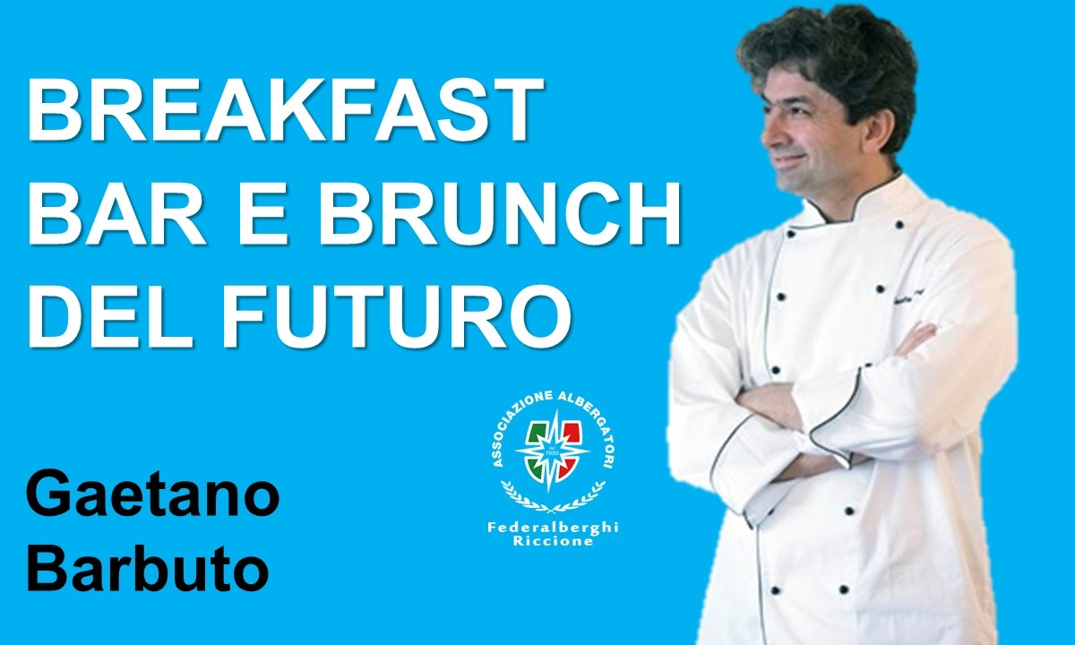 Corso: BREAKFAST, BAR E BRUNCH DEL FUTURO