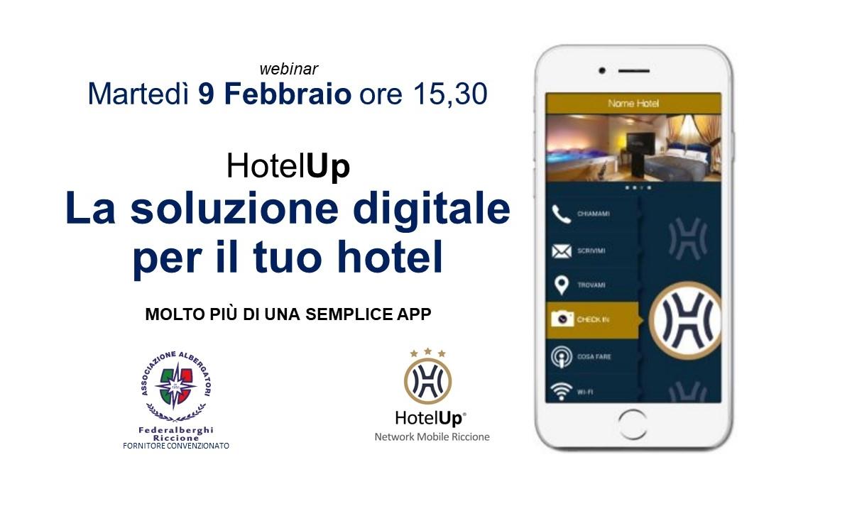 WEBINAR: HotelUp – LA SOLUZIONE DIGITALE PER IL TUO HOTEL