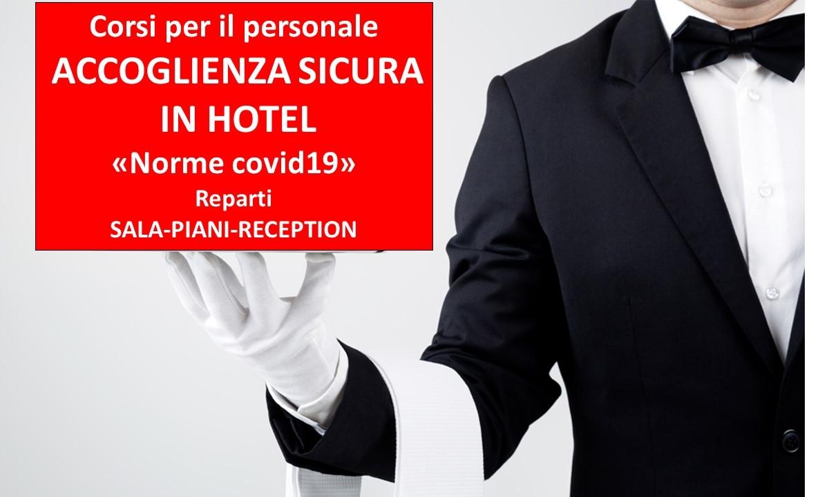 """corsi per il personale: ACCOGLIENZA SICURA IN HOTEL (norme covid19) – Reparti """"Sala, Piani e Ricevimento"""""""