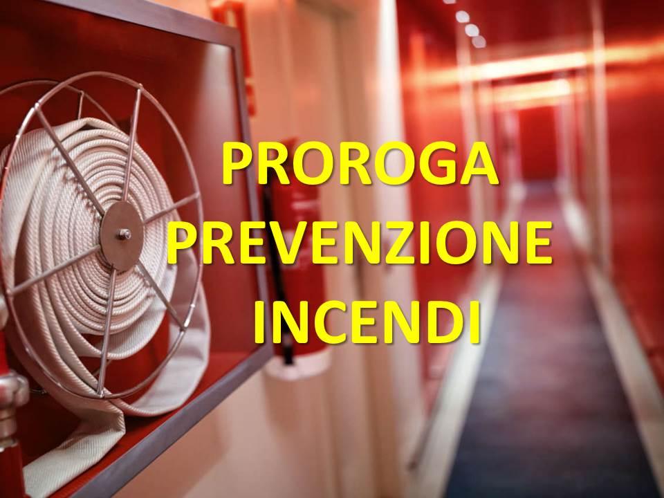Prevenzione incendi: proroga al 31 dicembre 2022 (emendamento al decreto-legge 31 dicembre 2020, n. 183. )