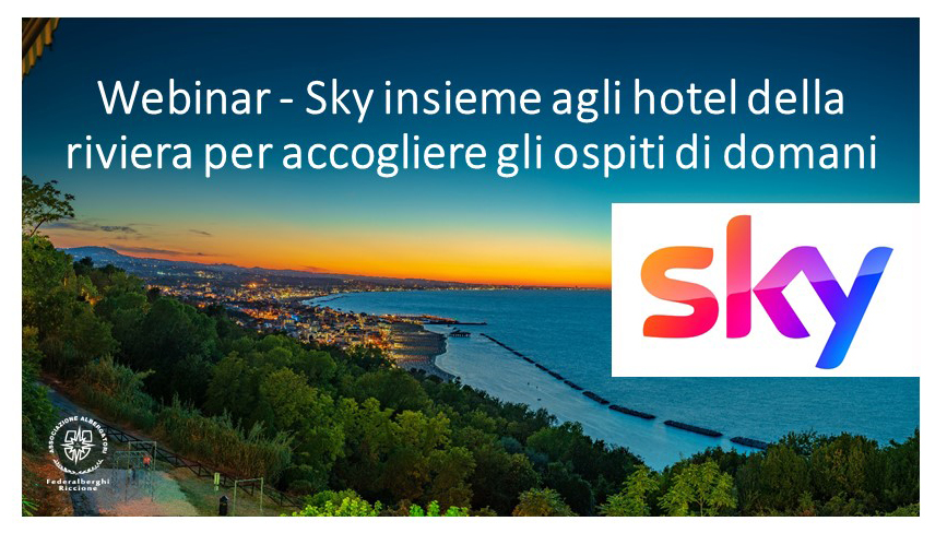 WEBINAR – Sky insieme agli hotel della riviera per accogliere gli ospiti di domani