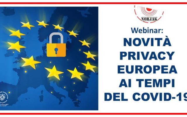 Webinar – NOVITÀ PRIVACY EUROPEA AI TEMPI DEL COVID-19 (il VIDEO)