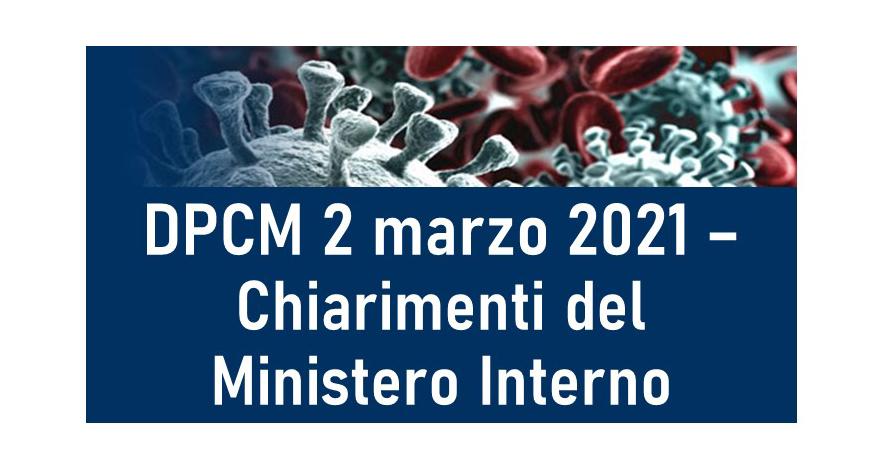Protetto DPCM 2 marzo 2021 – Chiarimenti del Ministero dell'Interno