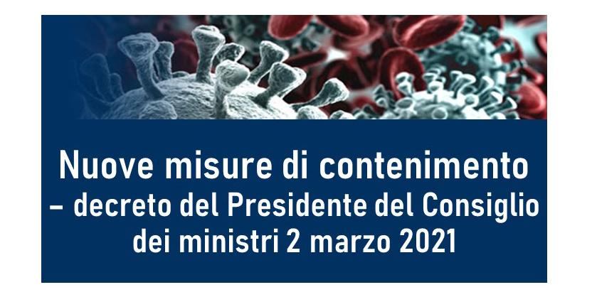 Protetto Nuove misure di contenimento – decreto del Presidente del Consiglio dei ministri 2 marzo 2021