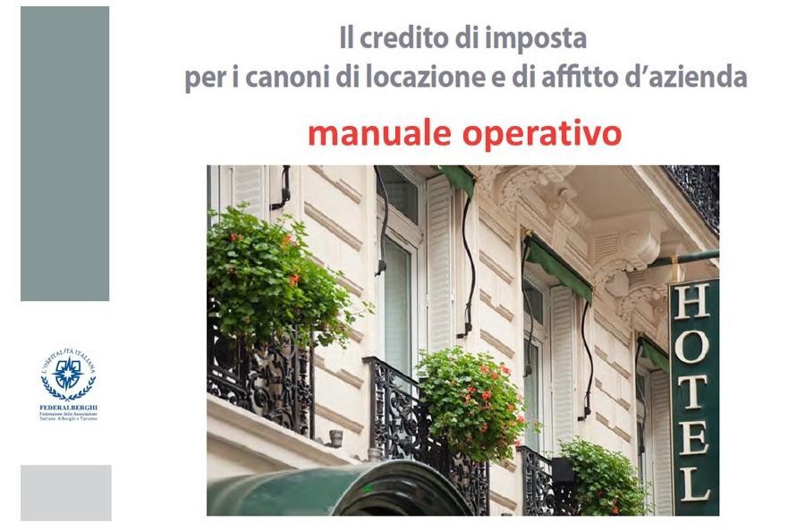 Protetto Credito d'imposta per i canoni di locazione e di affitto d'azienda relativi alle imprese turistico ricettive e termali – Manuale Operativo