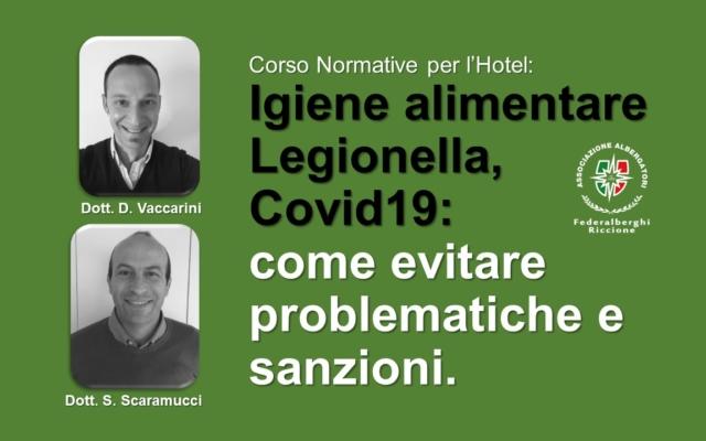 Normative per l'Hotel: IGIENE ALIMENTARE, LEGIONELLA, COVID19 – come evitare problematiche e sanzioni.
