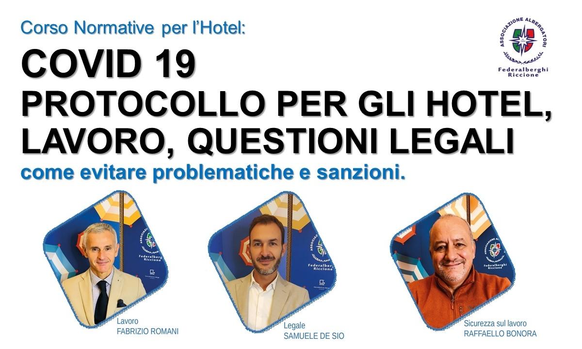 Normative per l'Hotel: COVID 19 – PROTOCOLLO PER GLI HOTEL, LAVORO, QUESTIONI LEGALI- come evitare problematiche e sanzioni.