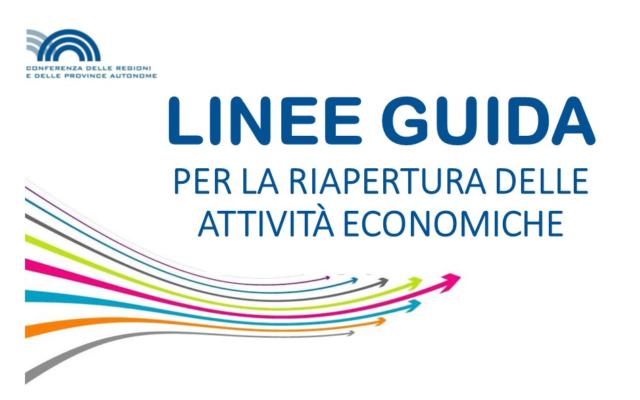 """Protetto Nuova versione delle """"Linee guida per la ripresa delle attività economiche e sociali"""""""