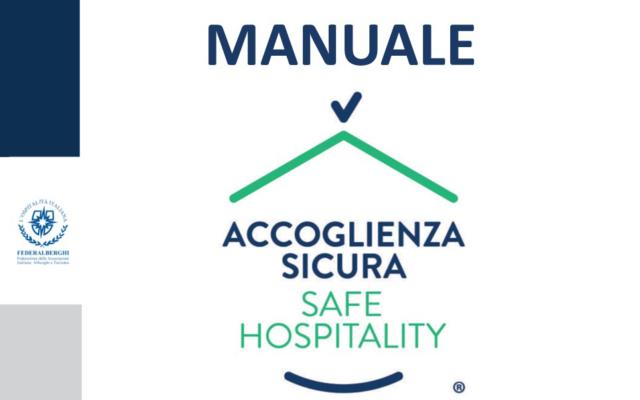 Protetto Accoglienza Sicura – MANUALE per le strutture turistico ricettive