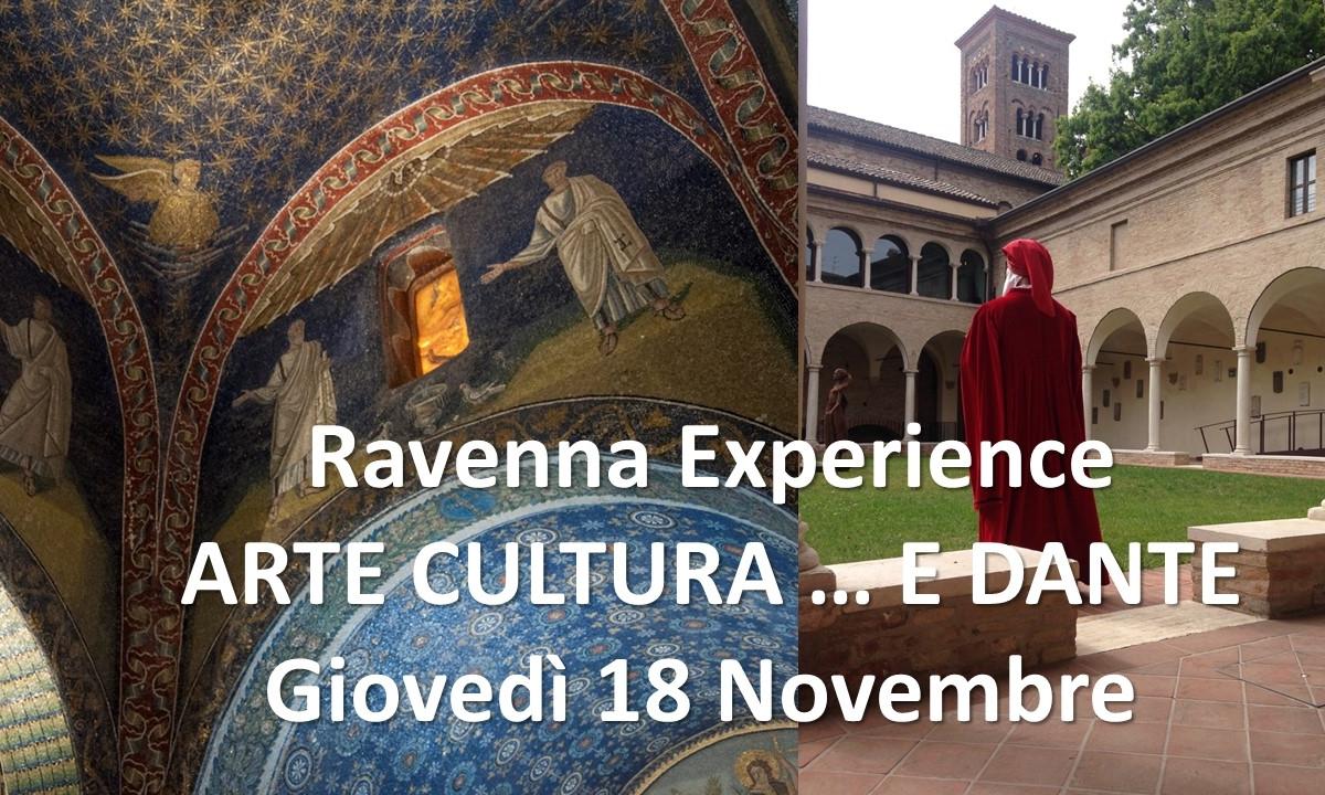 Ravenna experience: ARTE CULTURA … E DANTE